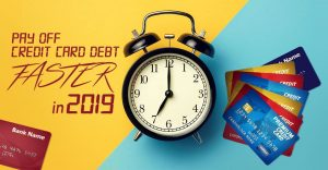 How to pay off credit card debt faster in 2019