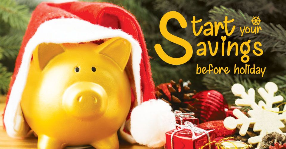 Why You Need To Save For Your Holiday Season Right Now!