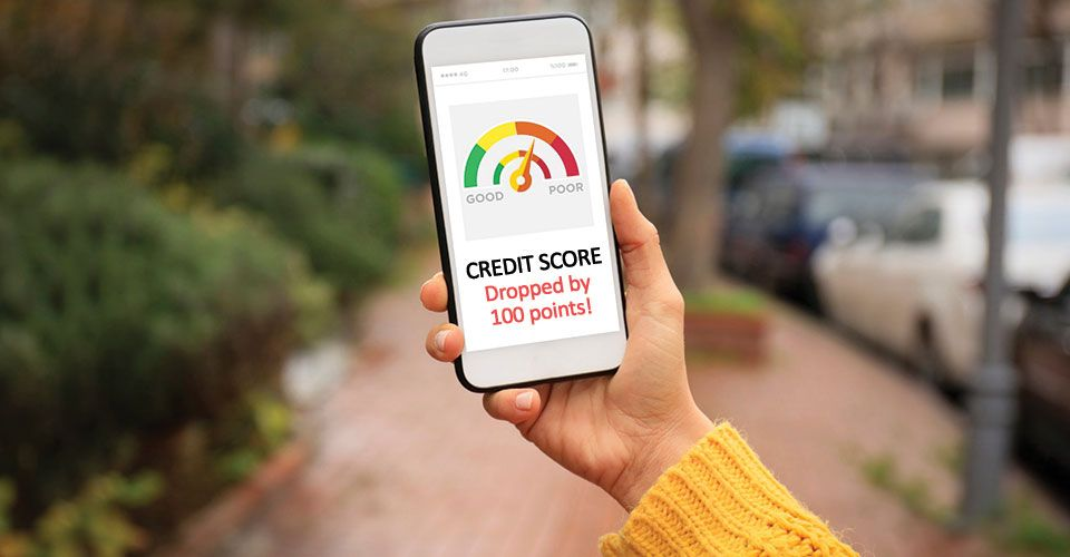 Here's why your credit score dropped by 100 points