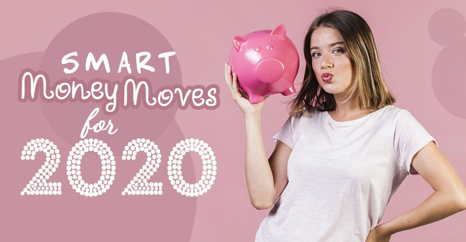7 Smart money moves for you if you are 20 something in 2020